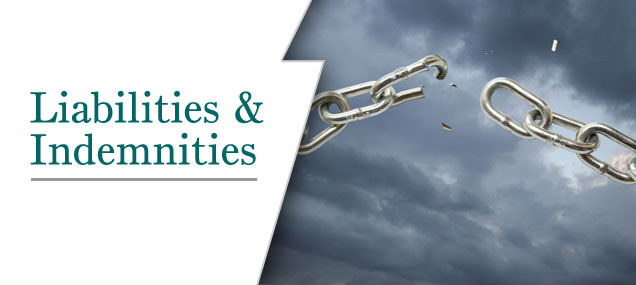 Liabilities and Indemnities